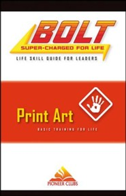 BOLT Print Art Life Skill Training: Leader Guide