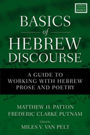Basics of Hebrew Discourse: A Guide to Working with Hebrew Narrative and Poetry