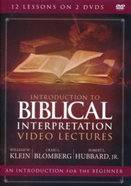 Introduction to Biblical Interpretation Video Lectures: A Complete Course for the Beginner
