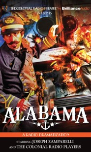 Alabama! - A Radio Dramatization on CD