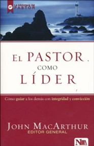 El Pastor Como Líder  (The Shepherd As Leader)