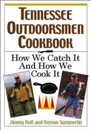 The Tennessee Outdoorsmen Cookbook