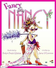 Fancy Nancy  -     By: Jane O'Connor     Illustrated By: Robin Preiss Glasser