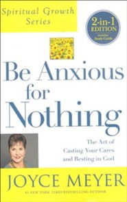 Be Anxious For Nothing 2-in-1, Book and Study Guide