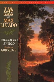 Embraced by God #5: Life Lessons Topical Series