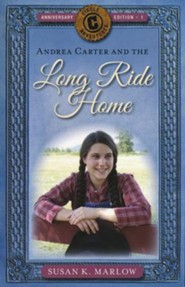 Andrea Carter and the Long Ride Home: A Novel #1