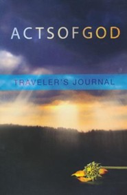 Acts of God, Traveler's Journal
