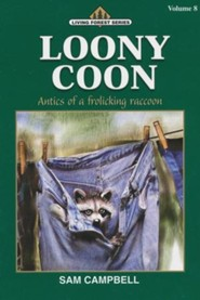 Living Forest Series, Loony Coon, Volume 8