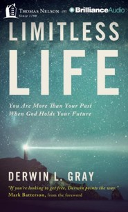 Limitless Life: You Are More Than Your Past When God Holds Your Future - unabridged audiobook on MP3-CD  -     By: Derwin Gray