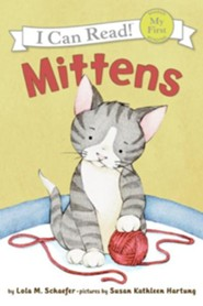 Mittens  -     By: Lola M. Schaefer     Illustrated By: Susan Kathleen Hartung