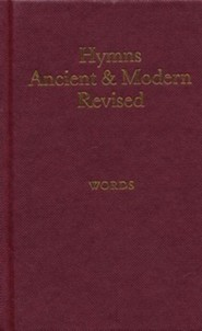 Hymns Ancient and Modern: Revised Version Words edition / Revised