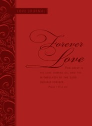 Forever Love: Scripture Journal