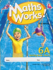 Math Works Activity Book 6A2