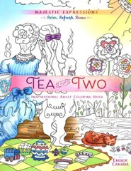 Tea for Two: Inspirational Adult Coloring Book
