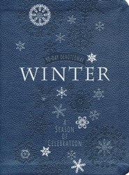 Winter: A Season of Celebration--90-Day Devotional