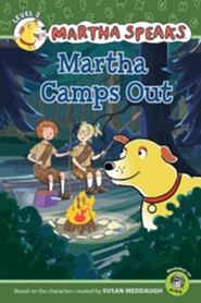 Martha Speaks: Martha Camps Out (Reader)  -     By: Susan Meddaugh