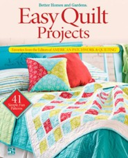 Easy Quilt Projects: Favorites from the Editors of American Patchwork & Quilting  -