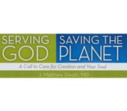 Serving God, Saving the Planet Video Downloads Bundle [Video Download]