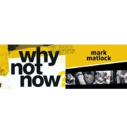 Why Not Now? - Video Download Bundle [Video Download]