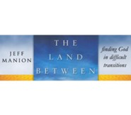 The Land Between Video Bundle - All 5 Sessions [Video Download]