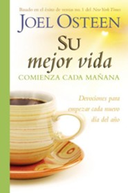 Su Mejor Vida Comienza Cada Maoana, Your Best Life Begins Each Morning  -     By: Joel Osteen