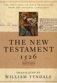 The Tyndale New Testament, 1526 Edition
