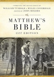 Matthew's Bible, 1537 Edition--Hardcover