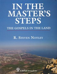 In the Master's Steps - The Gospels in the Land