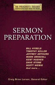 Sermon Preparation: The Preacher's Toolbox