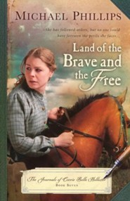 Land of the Brave and the Free, Journals of Corrie Belle Hollister #7