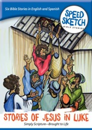 Speed Sketch Bible Stories: Stories of Jesus in Luke    New edition