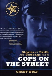 Stories of Faith & Courage from the Cops on the Street
