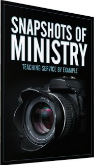 Snapshots of Ministry: Teaching Service by Example