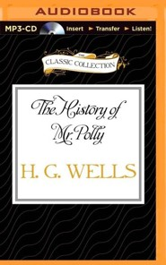 The History of Mr. Polly - unabridged audiobook on CD  -     Narrated By: Paul Shelley     By: H.G. Wells
