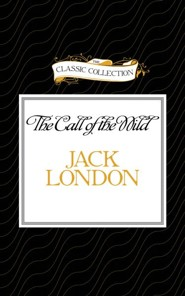 The Call of the Wild - abridged audiobook on CD  -     Narrated By: Theodore Bikel     By: Jack London