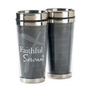 Faithful Servant, Travel Mug, 16 oz.
