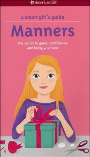 Smart Girl's Guide: Manners, revised