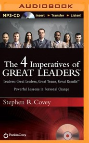 The 4 Imperatives of Great Leaders - unabridged audiobook on MP3-CD