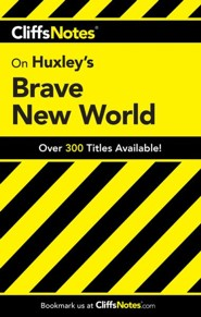 CliffsNotes on Huxley's Brave New World  -     By: Regina Higgins, Charles Higgins