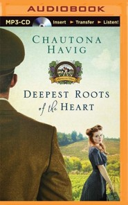 #1: Deepest Roots of the Heart - unabridged audio book on MP3-CD  -     Narrated By: Thom Rivera     By: Chautona Havig