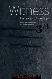 Witness, Systematic Theology Series