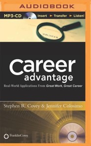 Career Advantage: Real-World Applications From Great Work Great Career - unabridged audiobook on MP3-CD