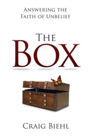 The Box: Answering the Faith of Unbelief  -     By: Craig Biehl