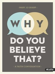 Why Do You Believe That?: A Faith Conversation, DVD Leader Kit