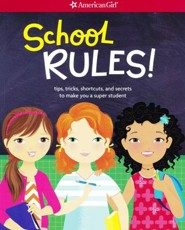 School Rules! Tips, Tricks, Shortcuts, and Secrets to Make You a Super Student