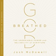 God-Breathed: The Undeniable Power and Reliablility of Scripture - unabridged audiobook on MP3-CD