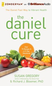 The Daniel Cure: The Daniel Fast Way to Vibrant Health - unabridged audiobook on MP3-CD