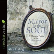Mirror for the Soul: A Christian Guide to the Enneagram - unabridged audio book on CD