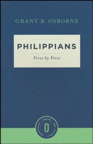 Philippians Verse by Verse: Osborne New Testament Commentaries