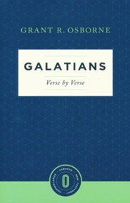 Galatians Verse by Verse: Osborne New Testament Commentaries